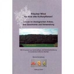 Linsen im ökologischen Anbau, ihre Geschichte und Verwendung