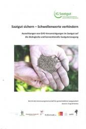 Saatgut sichern - Schwellenwerte verhindern