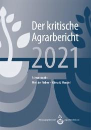 Der Kritische Agrarbericht 2021