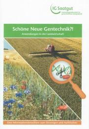 Schöne Neue Gentechnik? Anwendungen in der Landwirtschaft