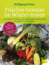 Frisches Gemüse im Winter ernten