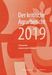 Der Kritische Agrarbericht 2019