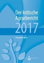Der Kritische Agrarbericht 2017